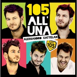 Compilation Radio 105 All'una - Alessandro Cattelan - CD Album