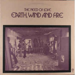 Earth, Wind And Fire ‎– The Need Of Love - LP Vinyl Album + MP3 Code