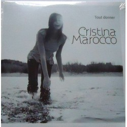 Cristina Marocco ‎– Tout Donner - CD Single Cardoard Sleeve