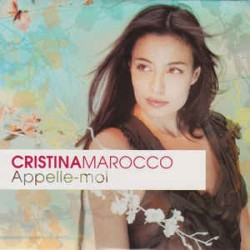 Cristina Marocco ‎– Appelle-Moi - CD Single Promo