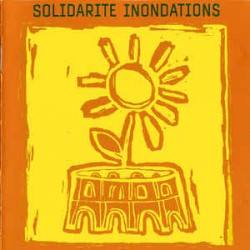 Solidarité Inondations ‎– Solidarité Inondations - CD Album - Compilation